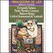 Para Gostar De Ler Volume 2 Cronicas / 8469