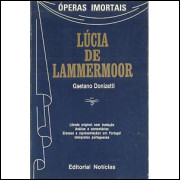 Lucia De Lammermoor / Gaetano Donizetti / 8473