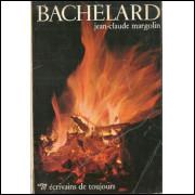 Bachelard / Jean Claude Margolin / 8501