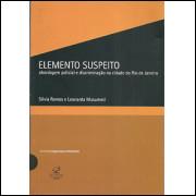 Elemento Suspeito / Silvia Ramos; Leonarda Musumeci / 8502