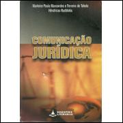 Comunicacao Juridica / Marleine Paula Marcondes; Ferreira De Toledo Hendricas Nadolskis / 8517