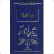 Malthus Os Economistas / Thomas Malthus / 8544