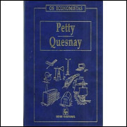 Petty E Quesnay Os Economistas / William Petty; Francois Quesnay / 8548