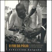 O Fim Da Polio / Sebastiao Salgado / 8554