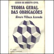Teoria Geral Das Obrigacoes / Alvaro Villaca Azevedo / 8582