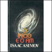 O Inicio E O Fim / Isaac Asimov / 8890