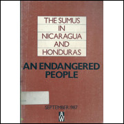 The Sumus In Nicaragua And Honduras An Endangered People / Americas Watch / 8629