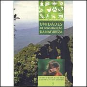 Unidades De Conservacao Da Natureza Cadernos De Educacao Ambiental Vol 3 / 8753