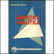 Geometria Analitica / Percey F Smith; John H Neeley; Arthur S Gale / 8757