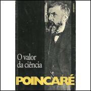 O Valor Da Ciencia / Henri Poincare / 8760