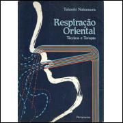 Respiracao Oriental / Takashi Nakamura / 8785