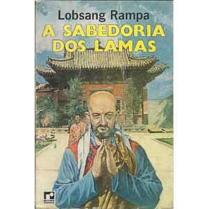 A Sabedoria Dos Lamas / Lobsang Rampa / 8787