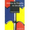 Historia Da Filosofia No Seculo Xx / Christian Delacampagne / 8798