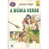 A Mumia Verde / Ateneia Feijo / 8804