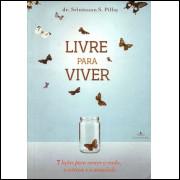 Livre Para Viver / Srinivasan S Pillay / 8816
