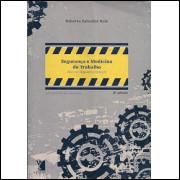 Seguranca E Medicina Do Trabalho Normas Regulamentadoras / Roberto Salvador Reis / 8878