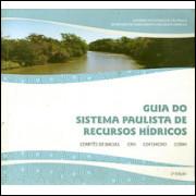 Guia Do Sistema Paulista De Recursos Hidricos / Comites De Bacias; Crh; Cofehidro; Corhi / 8904