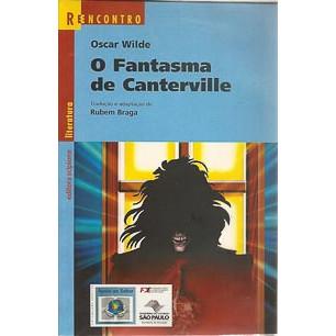 O Fantasma De Canterville / Oscar Wilde Adapt Rubem Braga / 8907