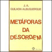 Metaforas Da Desordem / J A Guilhon Albuquerque / 8936