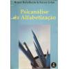 Psicanalise Da alfabetizacao / Bruno Bettelheim; Karen Zelan / 8941
