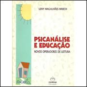 Psicanalise E Educacao Novos Operadores De Leitura / Leny Magalhaes Mrech / 8954