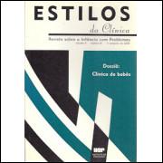 Estilos Da Clinica Revista Sobre A Infancia Com Problemas volume 5 nro 8 / 8970