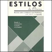 Estilos Da Clinica Revista Sobre A Infancia Com Problemas Ano 7 Nro 13 / 8971