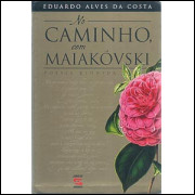 No Caminho Com Maiakovski / Eduardo Alves Da Costa / 8981