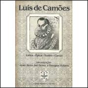 Luis De Camoes lirica epica teatro cartas / Joao Alves Das Neves; Douglas Tufano / 9116