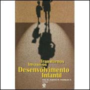 Transtornos Invasivos Do Desenvolvimento Infantil / Prof. Dr. Francisco B. Assumpcao Jr. / 9121