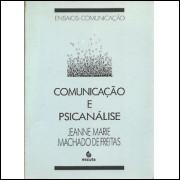 Comunicacao E Psicanalise / Jeanne Marie Machado De Freitas / 9123