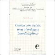 Clinica Com Bebes Uma Abordagem Interdisciplinar / Universidade De Sao Paulo / 9136