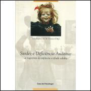 Surdez E Deficiencia Auditiva A Trajetoria Da Infancia A Idade Adulta / 9147