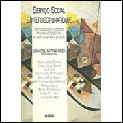 Servico Social E Interdisciplinaridade / Jeanete L Martins De Sa Org / 9175