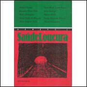 SaudeLoucura nro 3 / Herbert Daniel; Jurandir Freire Costa; Nestor Perlongher; E Outros / 9180