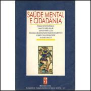 Saude Mental E Cidadania / Regina Giffoni Marsiglia E Outros / 9181