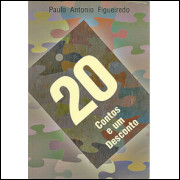 20 Contos E Um Desconto / Paulo Antonio Figueiredo / 9189