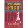 Pegando Fogo / Meg Cabot / 9190