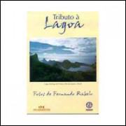 Tributo A Lagoa / Fernando Rabelo / 9218