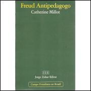 Freud Antipedagogo / Catherine Millot / 9226