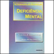 Introducao Ao Estudo Da Deficiencia Mental / 9240