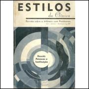 Estilos Da Clinica nro 01 ano 1 / Instituto De Psicologia Da Usp / 9256