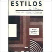 Estilos Da Clinica nro 02 ano 2 / Instituto De Psicologia Da Usp / 9257
