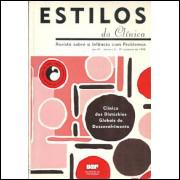 Estilos Da Clinica nro 05 ano 3 / Instituto De Psicologia Da Usp / 9258