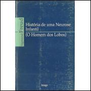 Historia De Uma Neurose Infantil o homem dos lobos / Sigmund Freud / 9264