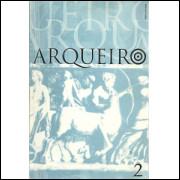 Arqueiro Nro 02 Revista Do Instituto Nacional De Educacao De Surdos / 9303