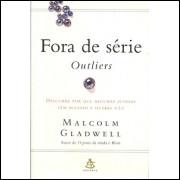 Fora De Serie / Malcolm Gladwell / 9307