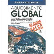 Aquecimento Global Alarme Falso / Ralph B Alexander / 9343