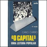 O Capital Uma Leitura Popular / Carlo Cafiero / 9353
