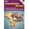 Caminhos Do Boi Pecuaria Bovina No Brasil / Candida Vilares Gancho; Vera Vilhena De Toledo / 9367